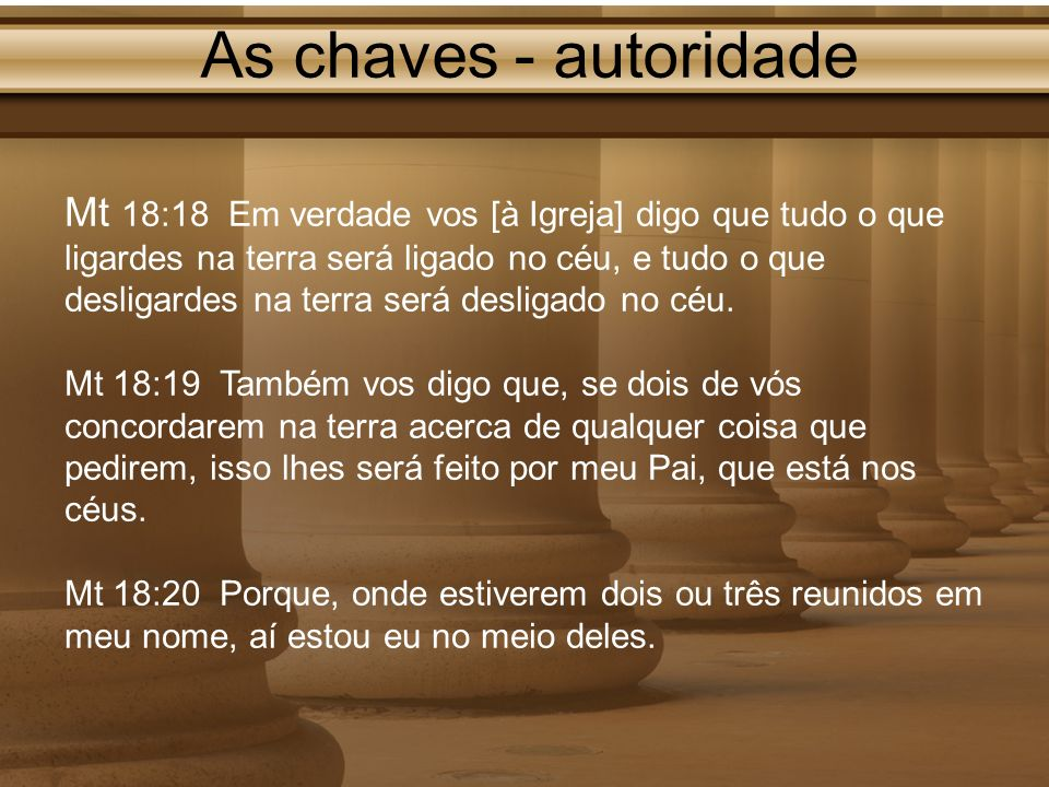 As chaves - autoridade