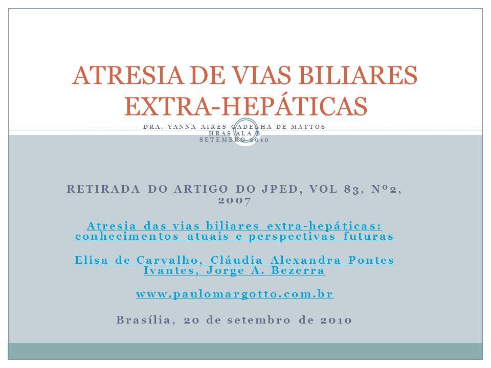 ATRESIA DE VIAS BILIARES EXTRA-HEPÁTICAS