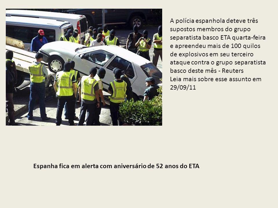 A polícia espanhola deteve três supostos membros do grupo separatista basco ETA quarta-feira e apreendeu mais de 100 quilos de explosivos em seu terceiro ataque contra o grupo separatista basco deste mês - Reuters Leia mais sobre esse assunto em 29/09/11
