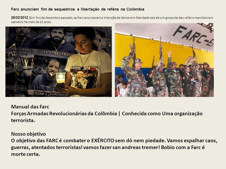 Farc anunciam fim de sequestros e libertação de reféns na Colômbia