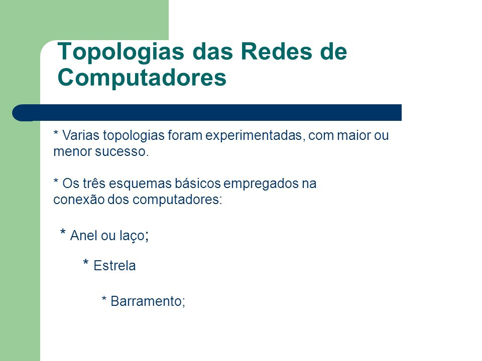 Topologias das Redes de Computadores