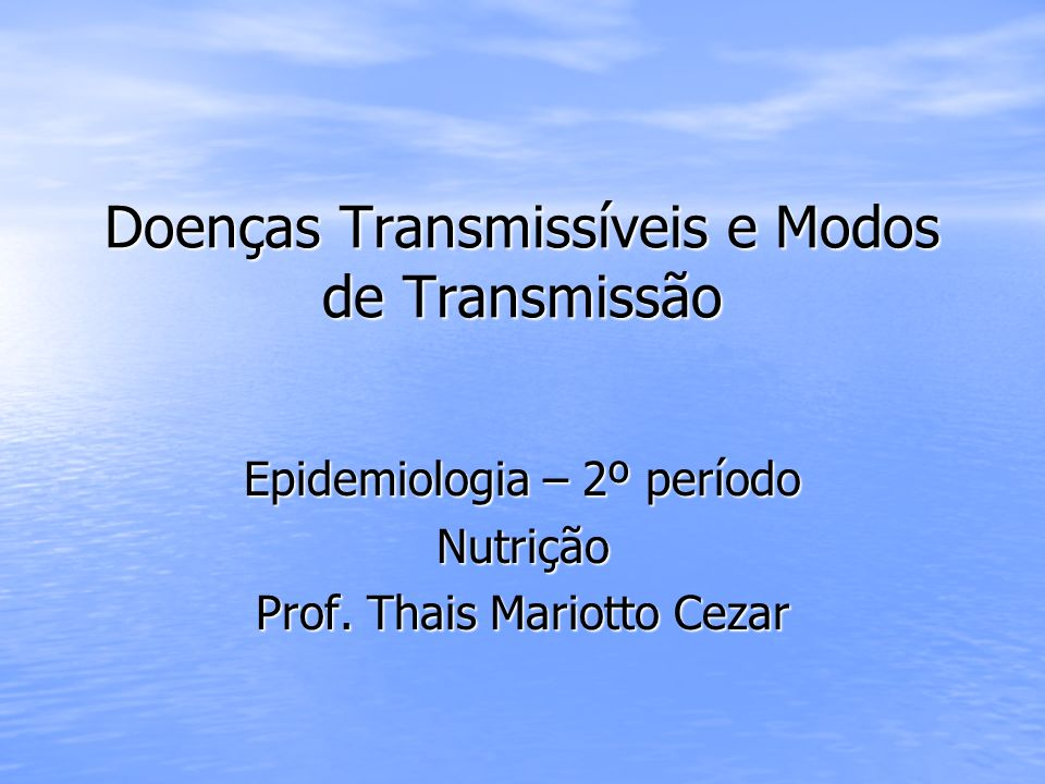 Doenças Transmissíveis e Modos de Transmissão