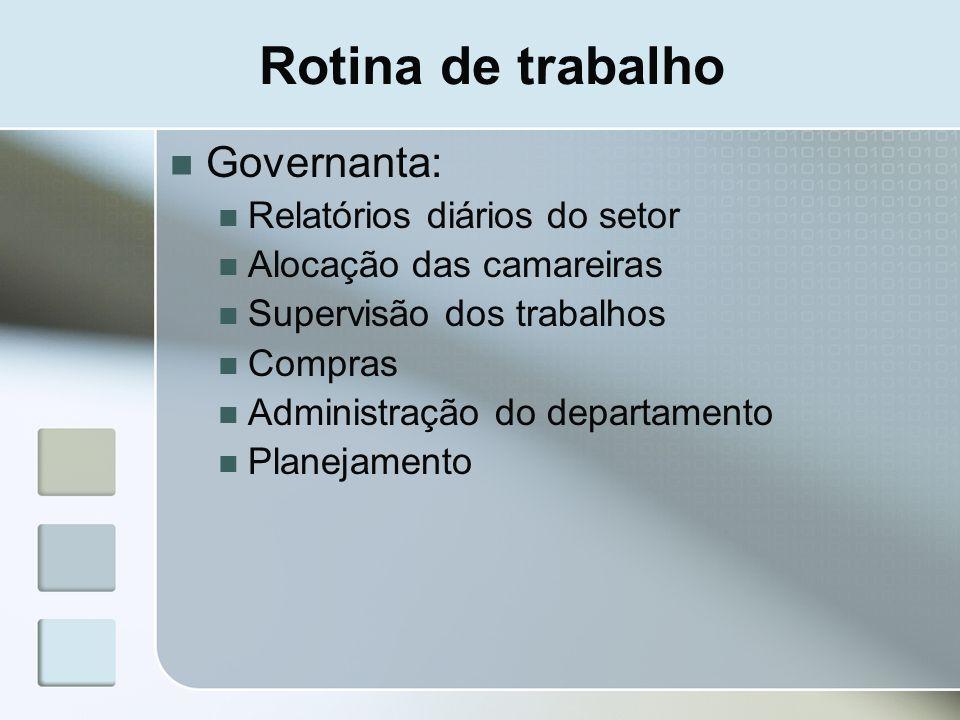Rotina de trabalho Governanta: Relatórios diários do setor