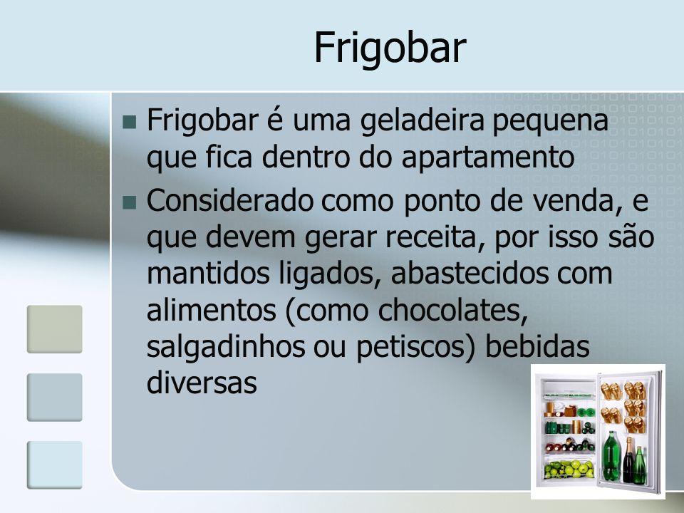 Frigobar Frigobar é uma geladeira pequena que fica dentro do apartamento.