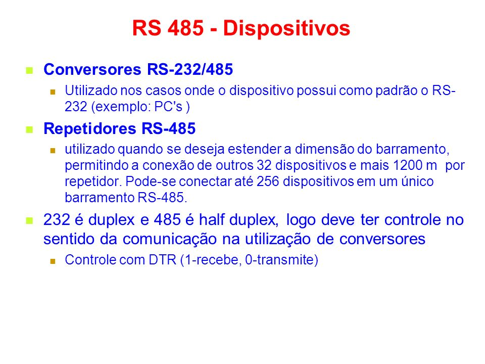 RS 485 - Dispositivos Conversores RS-232/485 Repetidores RS-485