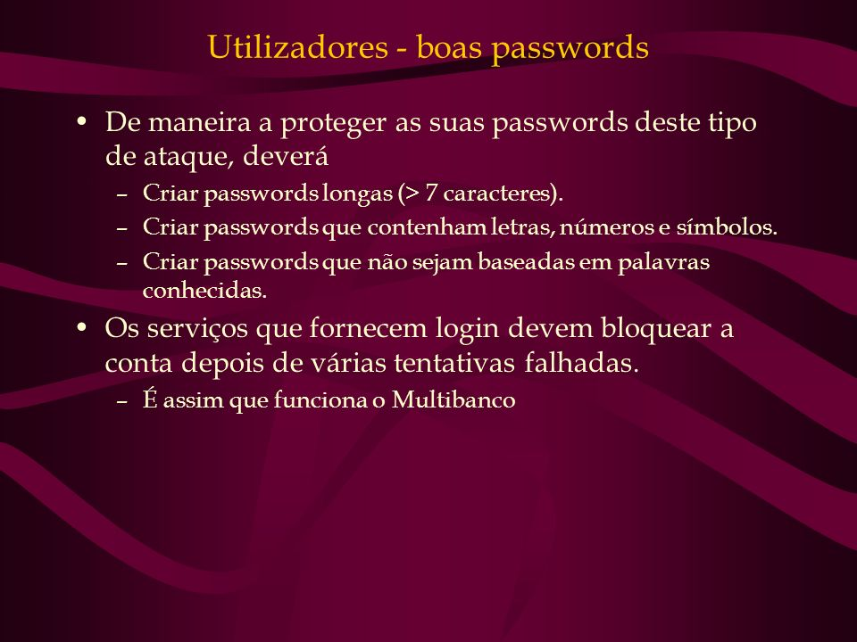 Utilizadores - boas passwords