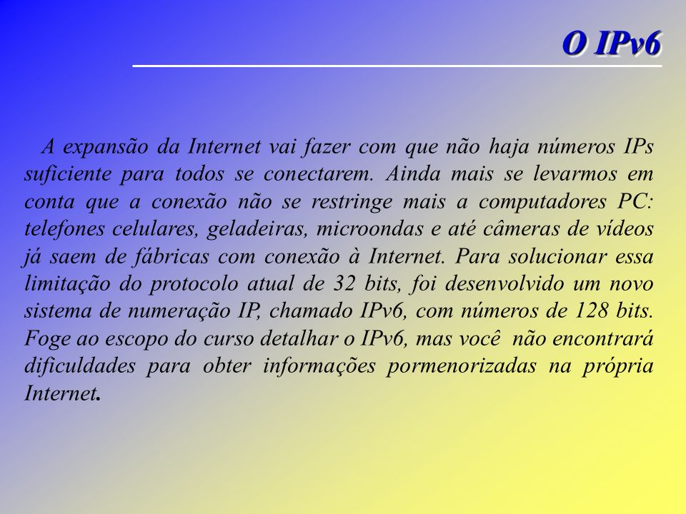 O IPv6