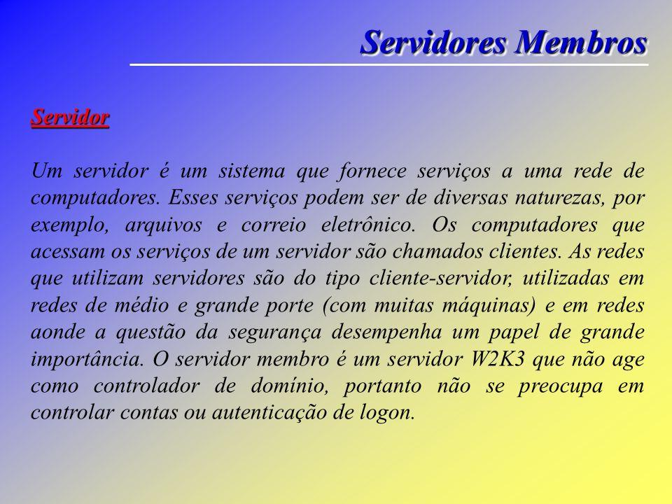 Servidores Membros Servidor