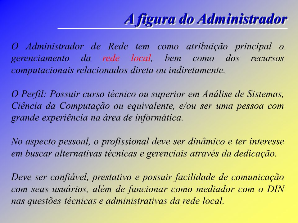 A figura do Administrador