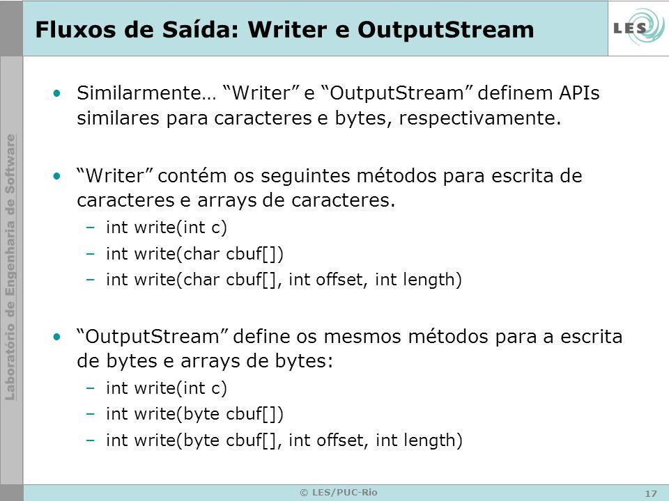 Fluxos de Saída: Writer e OutputStream