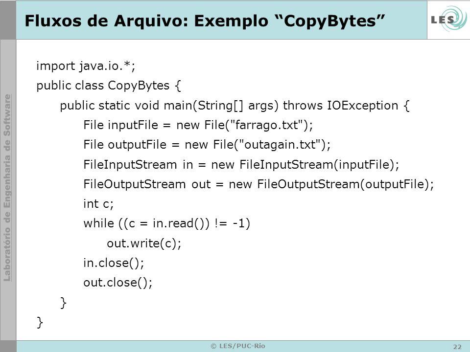 Fluxos de Arquivo: Exemplo CopyBytes