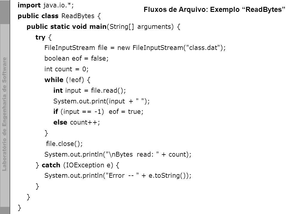 Fluxos de Arquivo: Exemplo ReadBytes