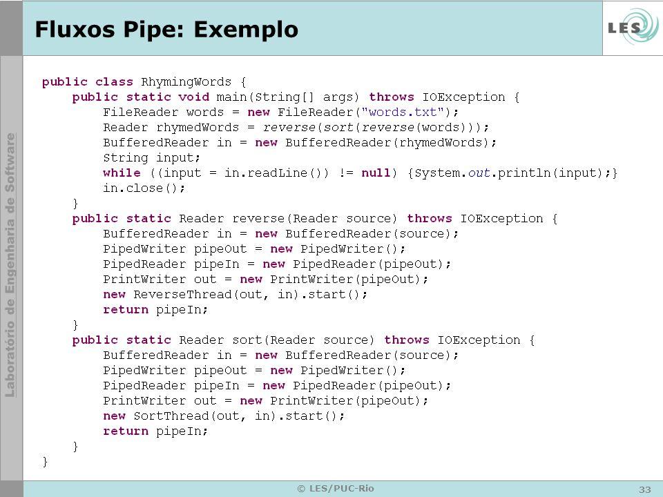 Fluxos Pipe: Exemplo © LES/PUC-Rio
