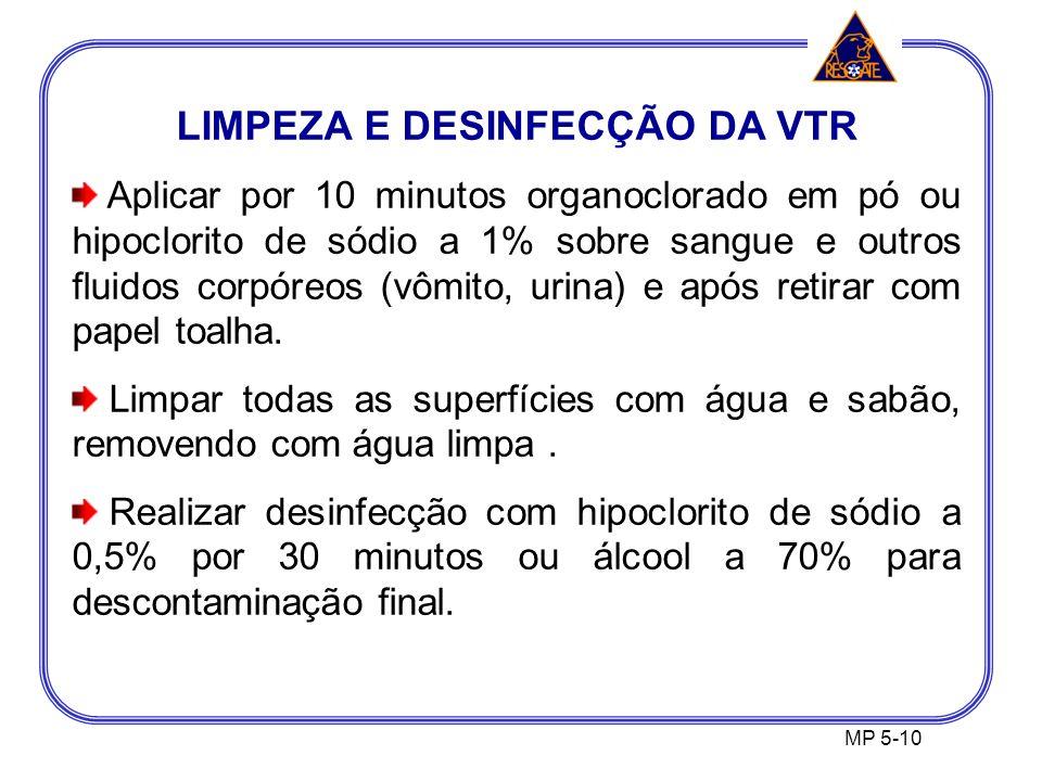 LIMPEZA E DESINFECÇÃO DA VTR