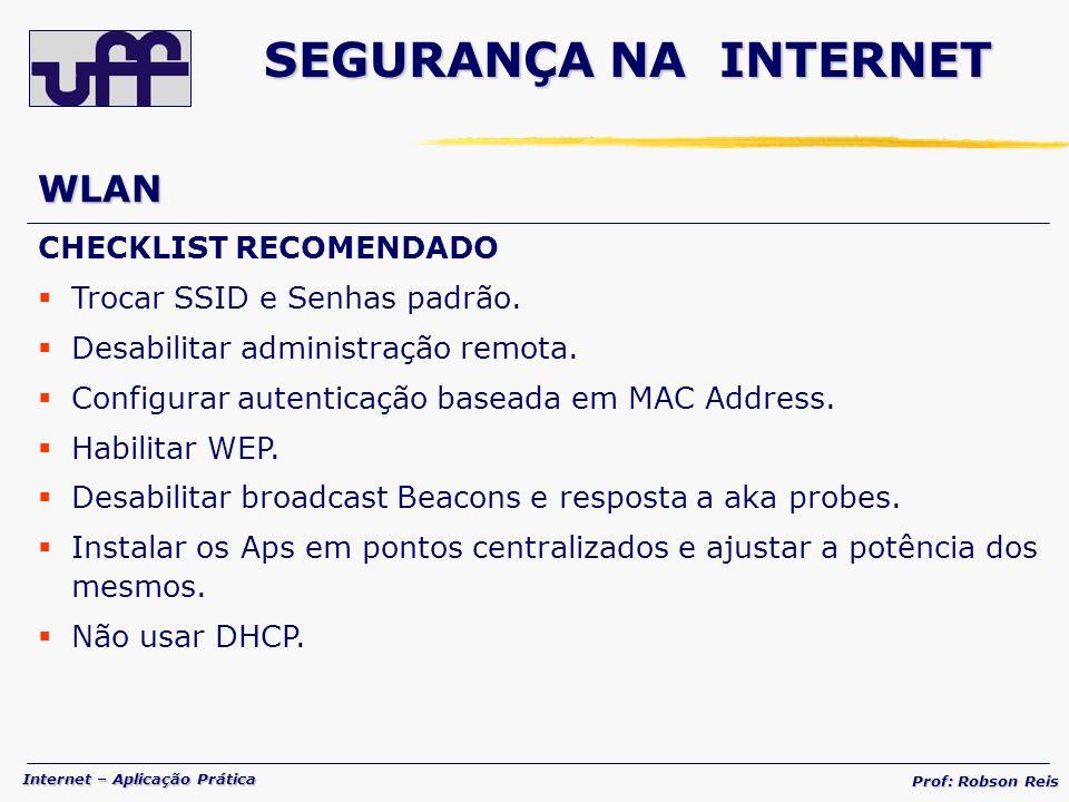 SEGURANÇA NA INTERNET WLAN CHECKLIST RECOMENDADO