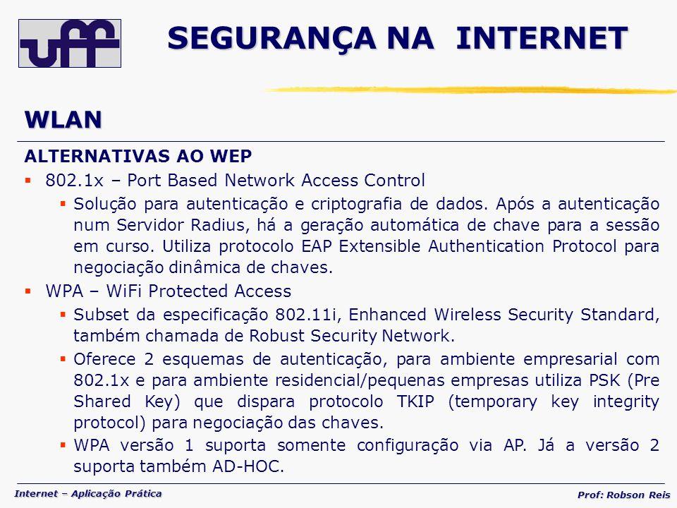 SEGURANÇA NA INTERNET WLAN ALTERNATIVAS AO WEP