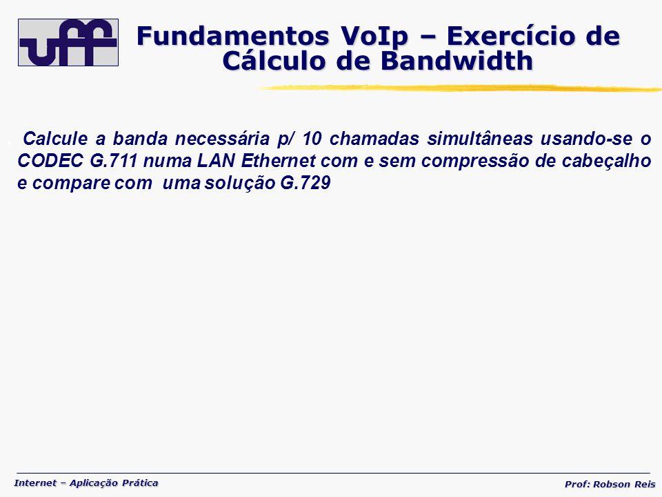 Fundamentos VoIp – Exercício de Cálculo de Bandwidth