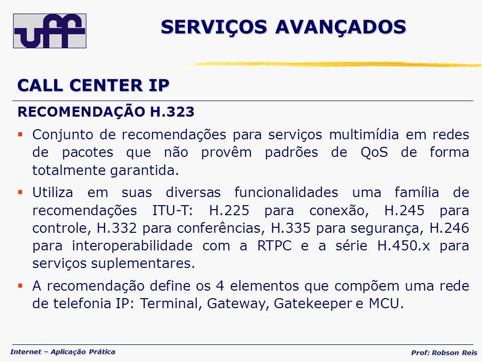 SERVIÇOS AVANÇADOS CALL CENTER IP RECOMENDAÇÃO H.323