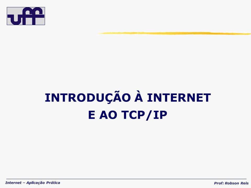 INTRODUÇÃO À INTERNET E AO TCP/IP