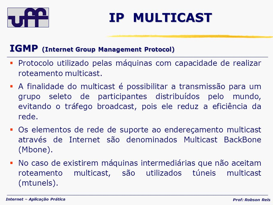 IP MULTICAST IGMP (Internet Group Management Protocol)