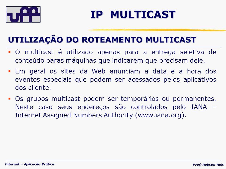 IP MULTICAST UTILIZAÇÃO DO ROTEAMENTO MULTICAST