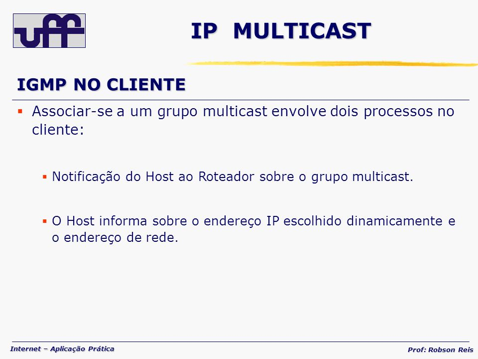 IP MULTICAST IGMP NO CLIENTE
