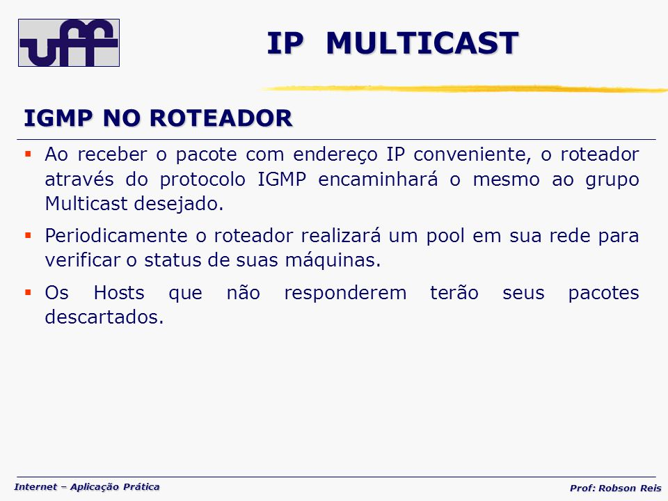 IP MULTICAST IGMP NO ROTEADOR