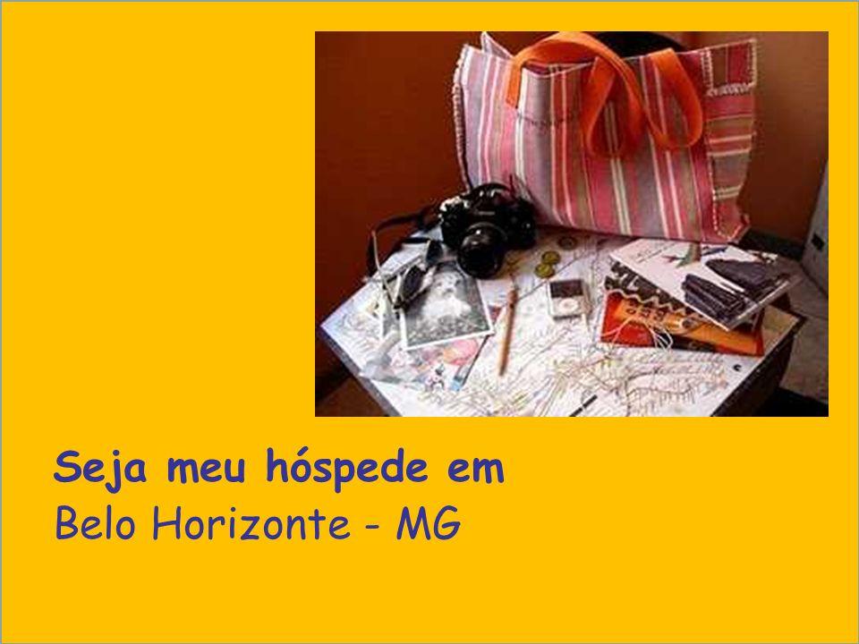 Seja meu hóspede em Belo Horizonte - MG