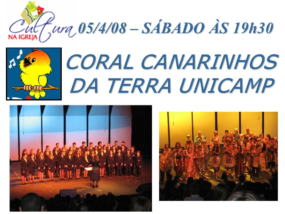 CORAL CANARINHOS DA TERRA UNICAMP