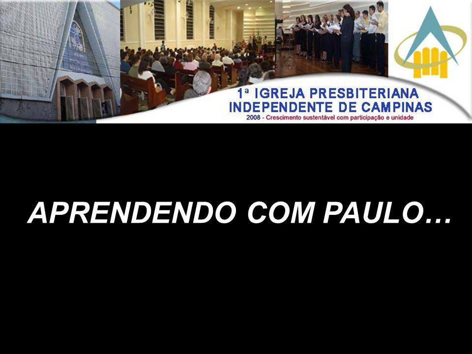 APRENDENDO COM PAULO…