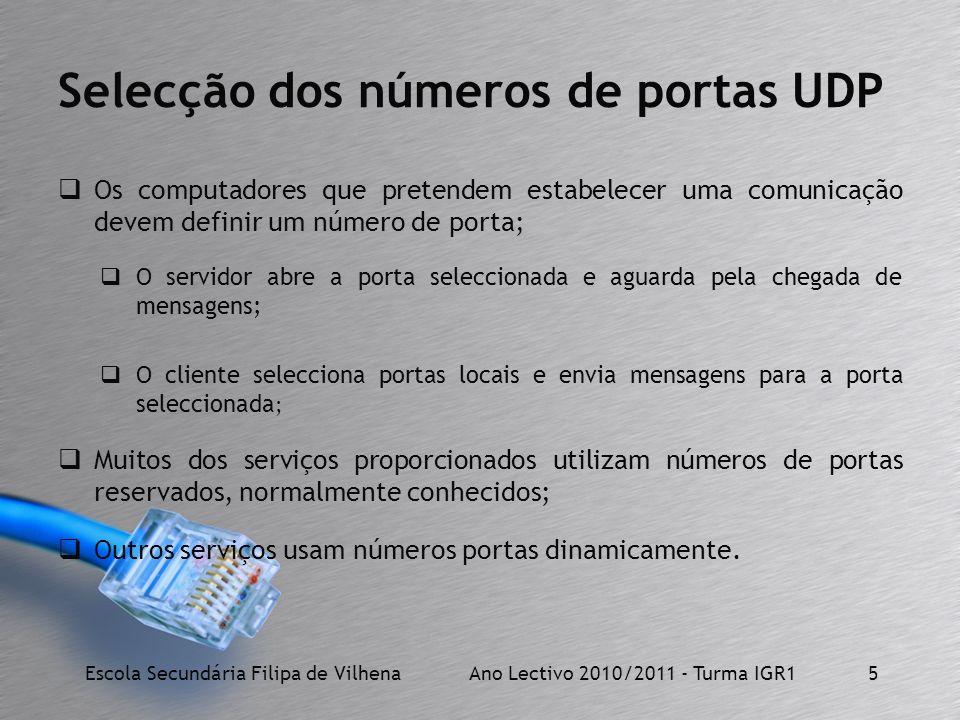 Selecção dos números de portas UDP