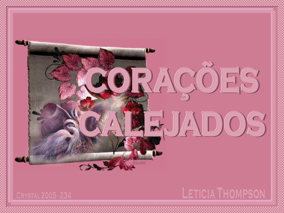 CORAÇÕES CALEJADOS Leticia Thompson Crystal 2005 - 234