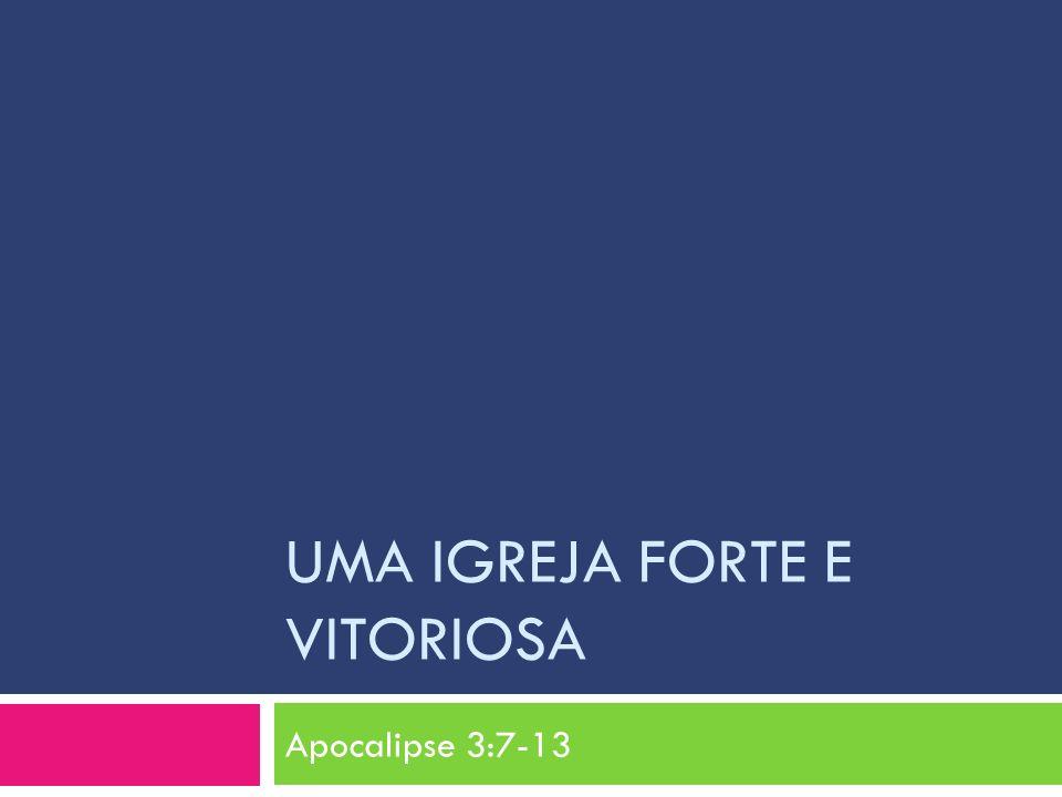 Uma Igreja Forte e Vitoriosa