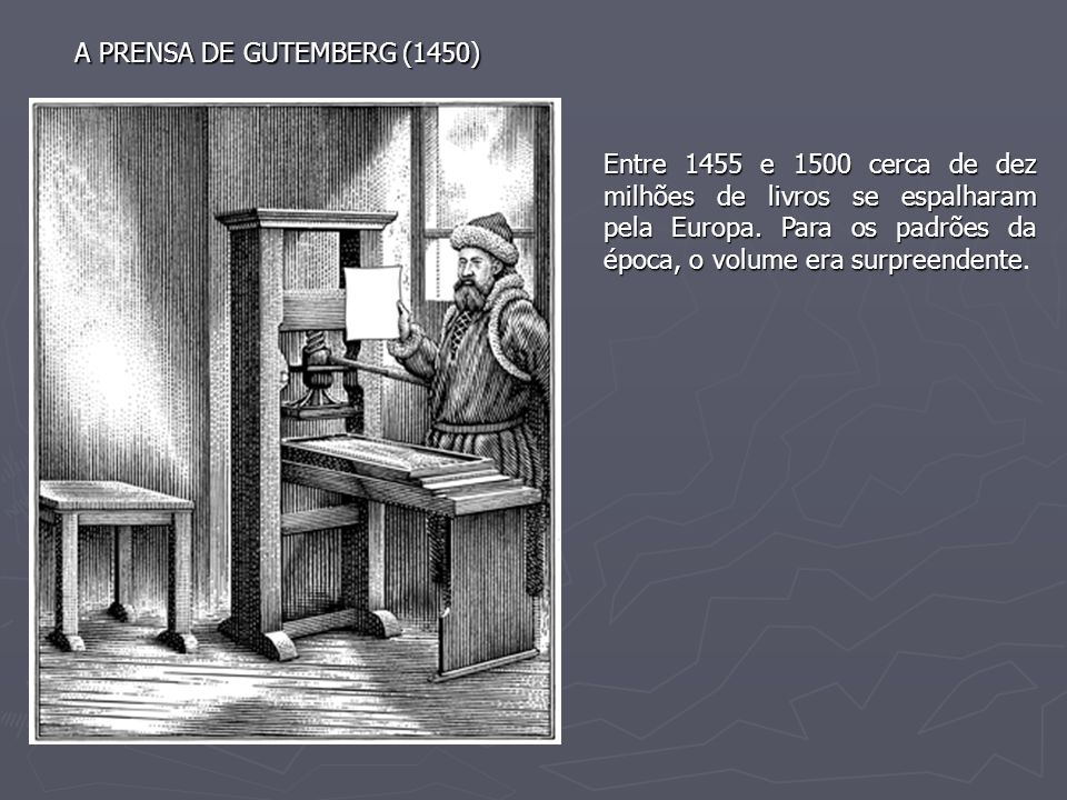 A PRENSA DE GUTEMBERG (1450)