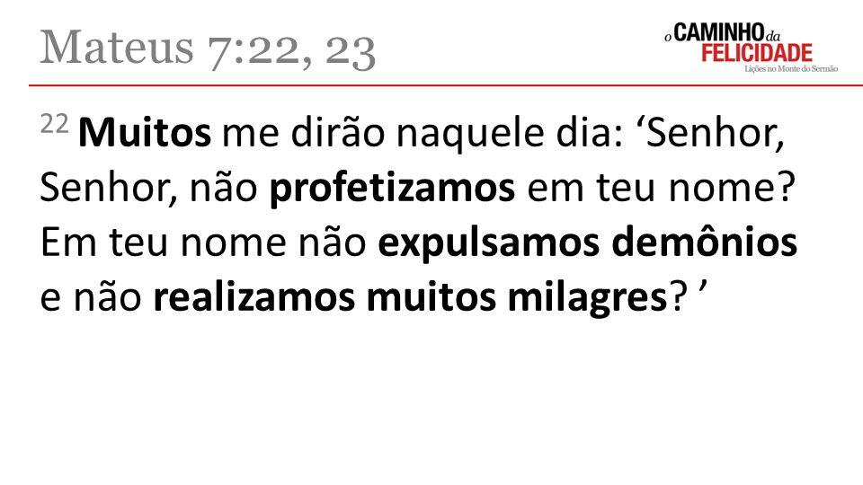 Mateus 7:22, 23