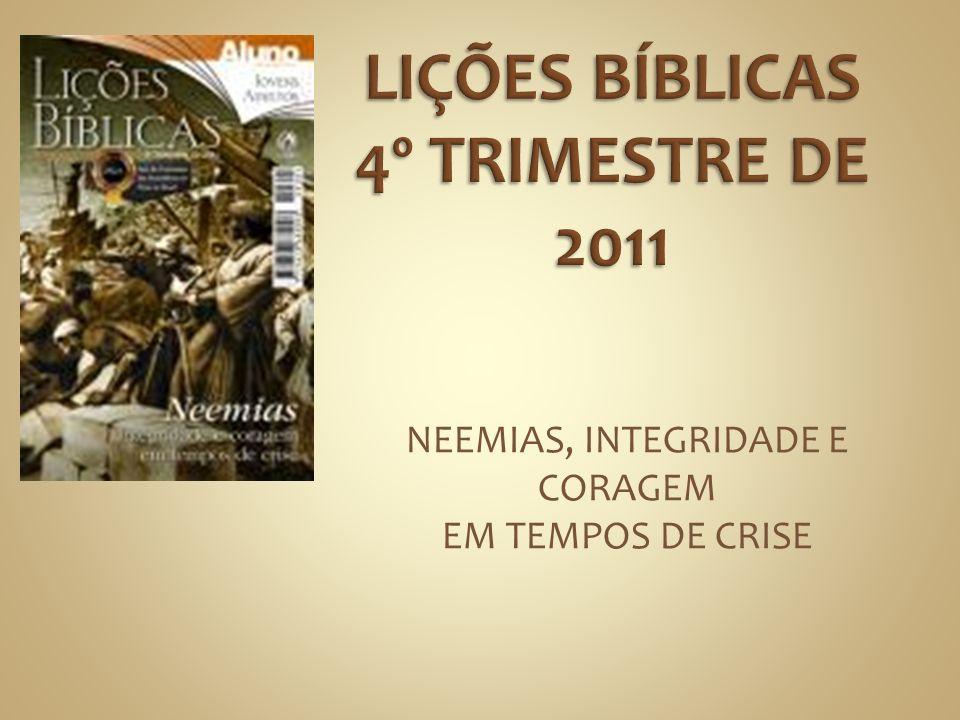 LIÇÕES BÍBLICAS 4º TRIMESTRE DE 2011