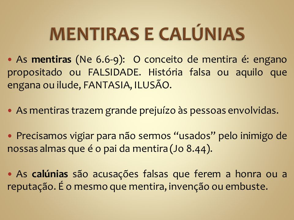 MENTIRAS E CALÚNIAS