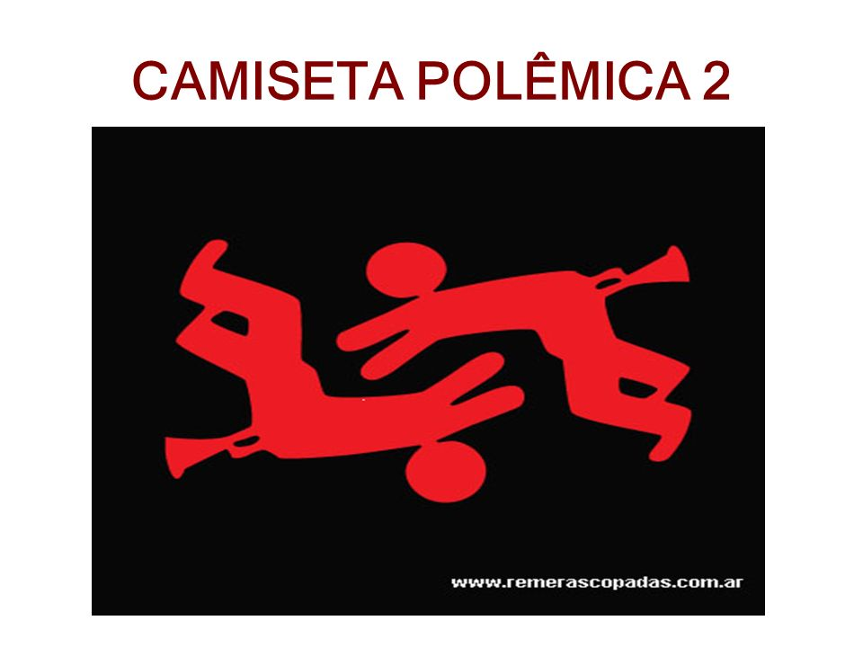 CAMISETA POLÊMICA 2