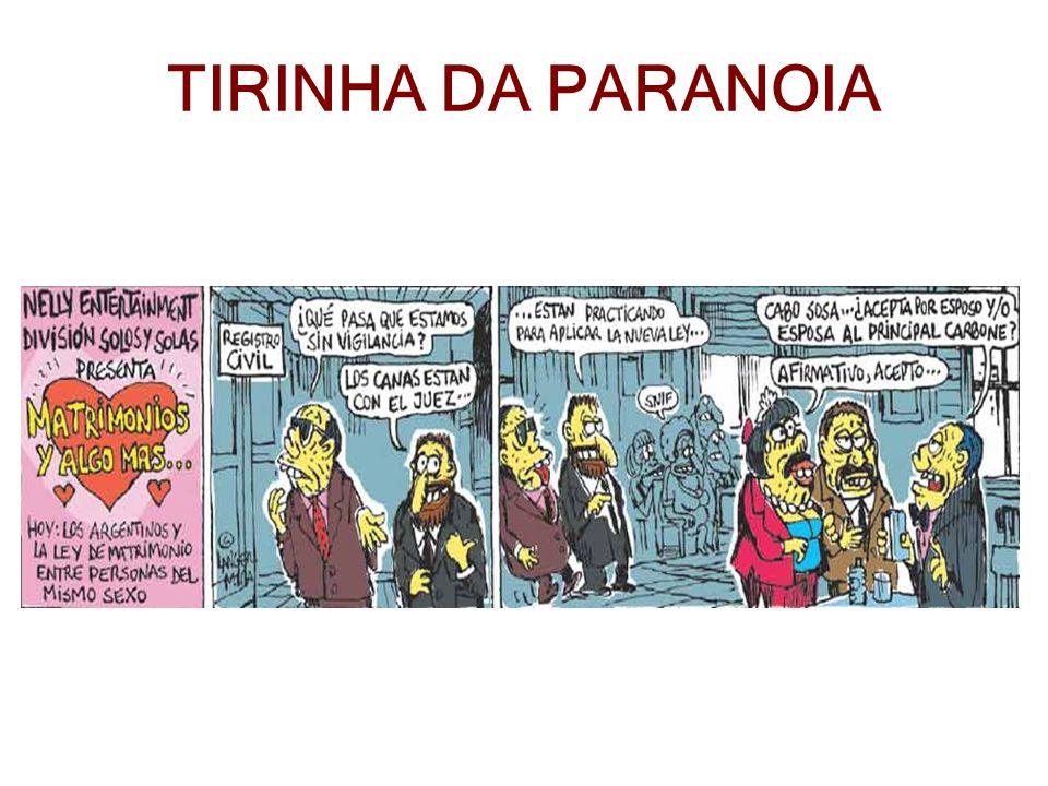 TIRINHA DA PARANOIA