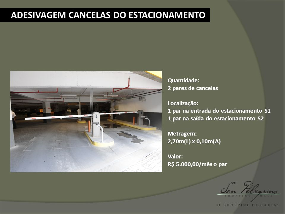 ADESIVAGEM CANCELAS DO ESTACIONAMENTO