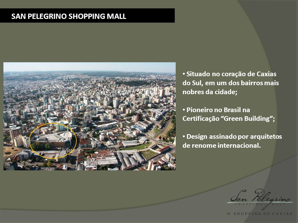 SAN PELEGRINO SHOPPING MALL