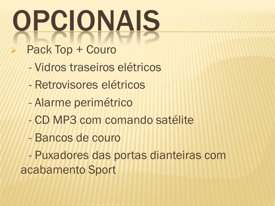 OPCIONAIS Pack Top + Couro - Vidros traseiros elétricos