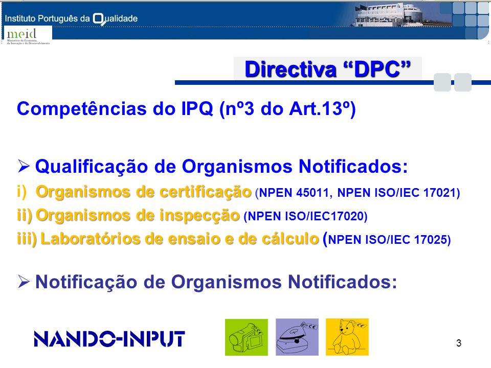 Directiva DPC Competências do IPQ (nº3 do Art.13º)