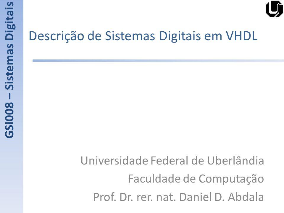 Descrição de Sistemas Digitais em VHDL
