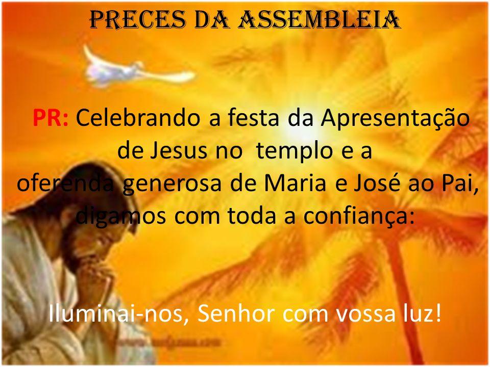 PR: Celebrando a festa da Apresentação de Jesus no templo e a