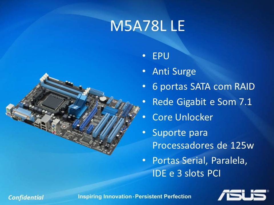M5A78L LE EPU Anti Surge 6 portas SATA com RAID Rede Gigabit e Som 7.1