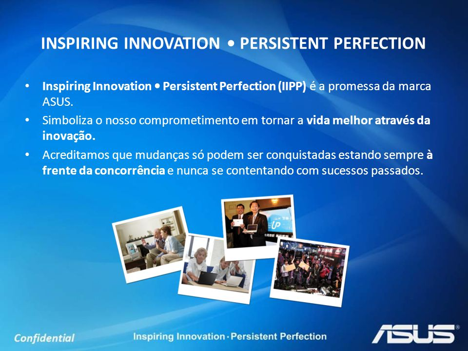 INSPIRING INNOVATION • PERSISTENT PERFECTION