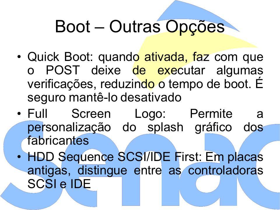 Boot – Outras Opções