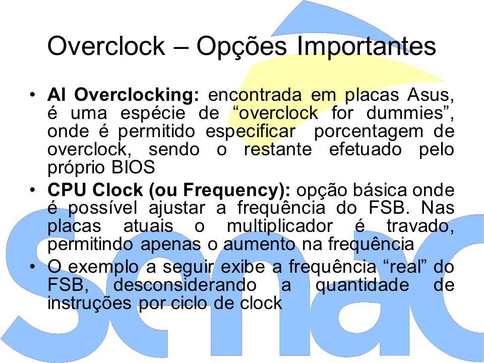 Overclock – Opções Importantes