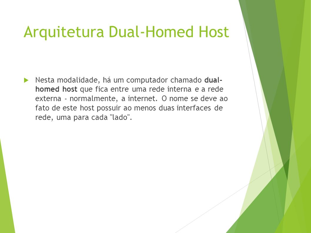Arquitetura Dual-Homed Host